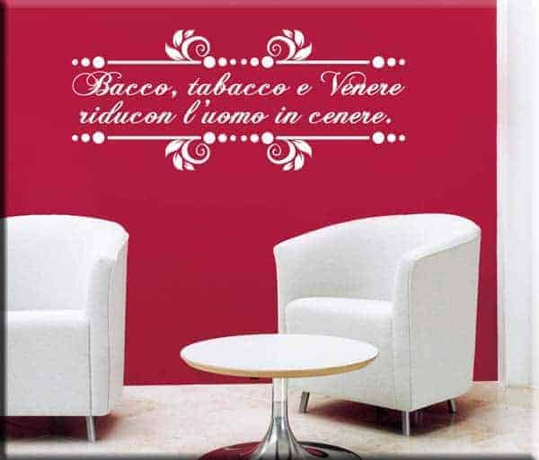 decorazioni adesive murali proverbio bacco tabacco venere
