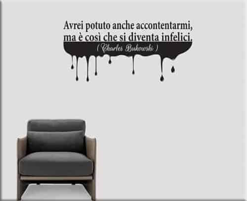adesivi murali frase Charles Bukowski