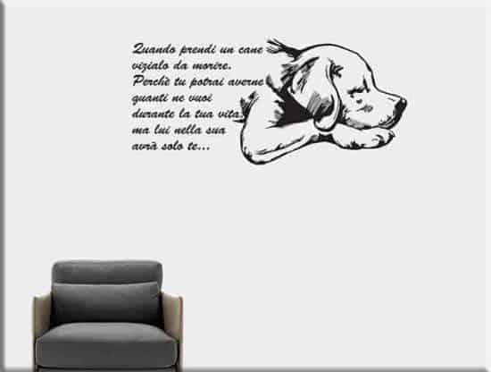 adesivi murali frase quando prendi un cane