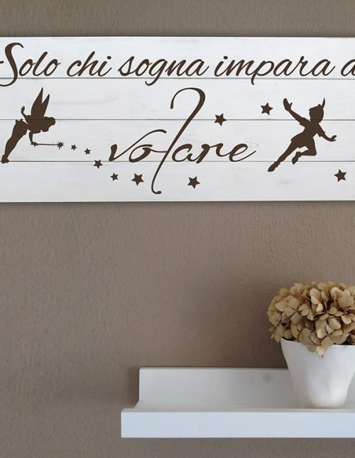 Shabby chic pannelli murali in legno frase Peter Pan