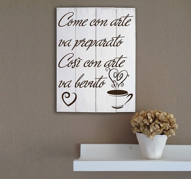 Pannelli decorativi in legno shabby chic frase caffè bar