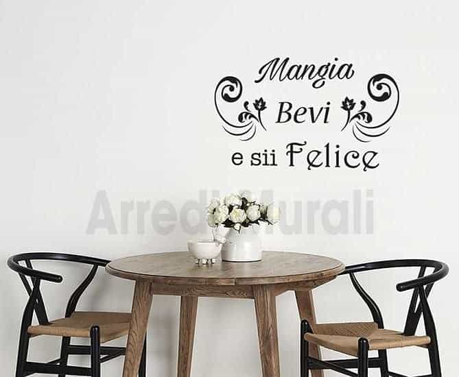 wall stickers mangia bevi sii felice