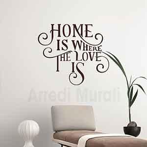 Scritte adesive Home is where the love is adesivi da parete decorativi