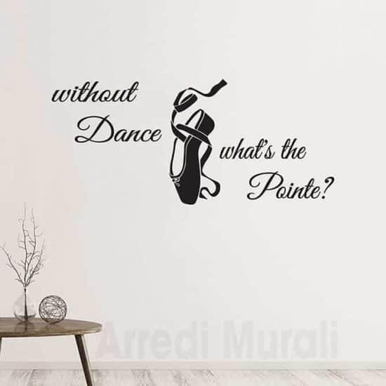 adesivi murali frase danza e scarpetta disegnata