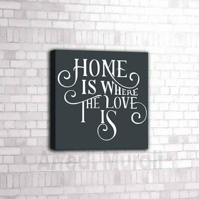 quadro per casa moderna con frase home