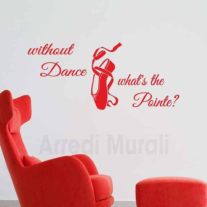 adesivi da parete con frase danza e scarpetta disegnata