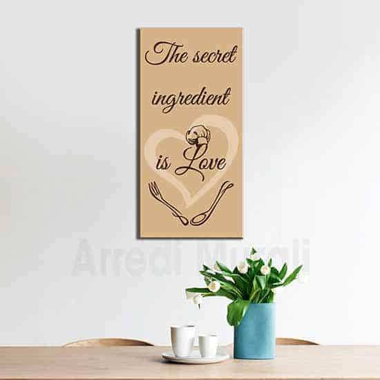 quadro moderno per cucina con frase in inglese The secret ingredient is love