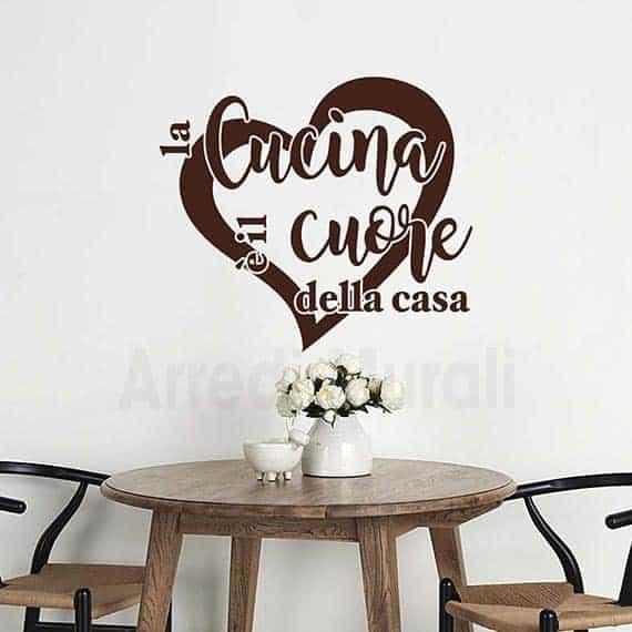 """Scritte adesive per cucina con frase """"la cucina è il cuore della casa"""""""