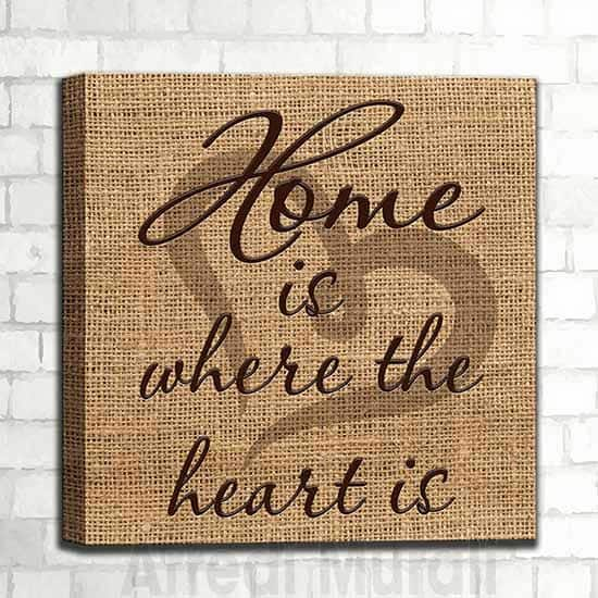 quadro moderno frase home is where the heart is