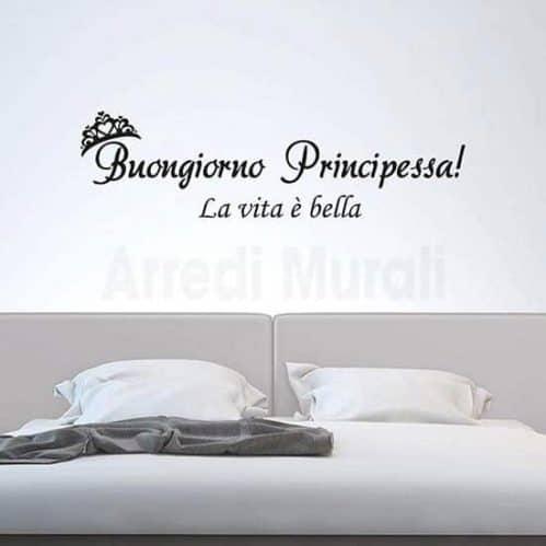 adesivi murali buongiorno principessa la vita è bella frase adesiva