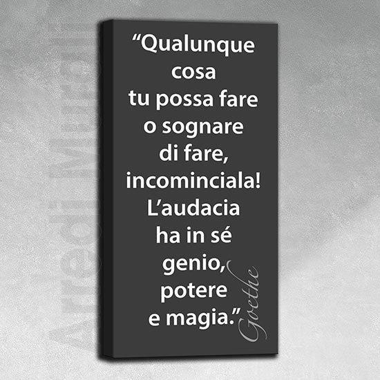 Quadro moderno frase Goethe verticale sfondo nero scritta bianca