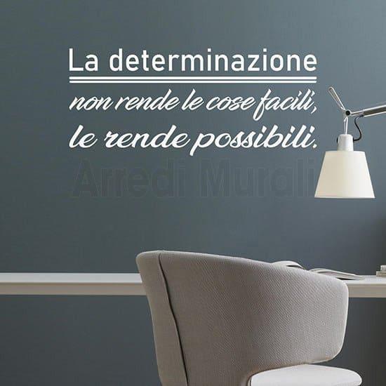 Scritte adesive per pareti con frase motivazionale sulla determinazione colore bianco