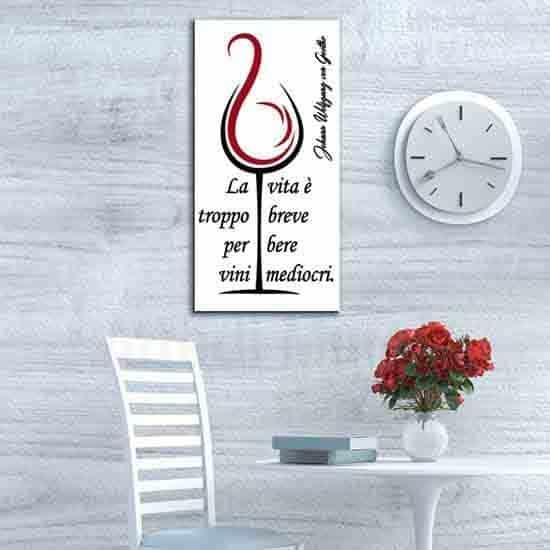 Quadro su tela con frase sul vino citazione di Goethe 2