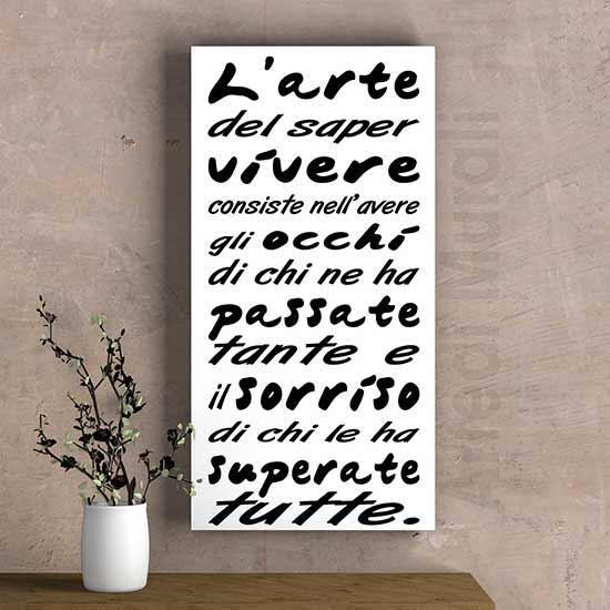 Quadro verticale moderno con frase sull'arte di vivere