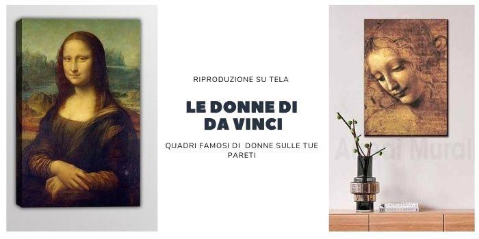 quadri famosi donne riproduzioni opere da vinci