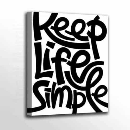Quadretto su tela in stile moderno con scritta Keep Life Simple sfondo bianco testo nero