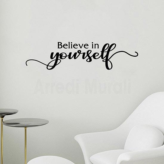 Adesivi murali Believe in Yourself scritta nera