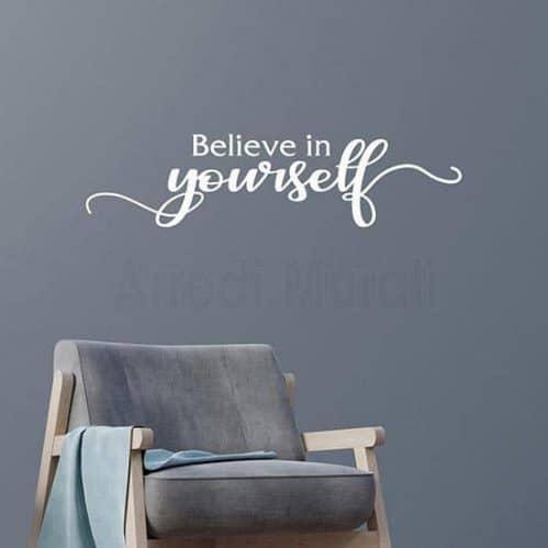 Adesivi murali Believe in Yourself scritta bianco