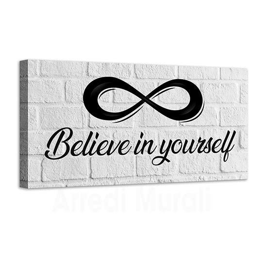Quadro moderno believe in yourself