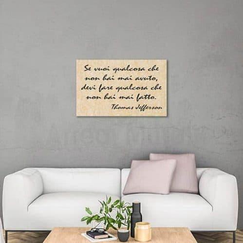 Quadro con frase motivazionale di Jefferson, stampa su tela