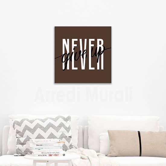 Quadro con frase non mollare mai, decorazione da parete