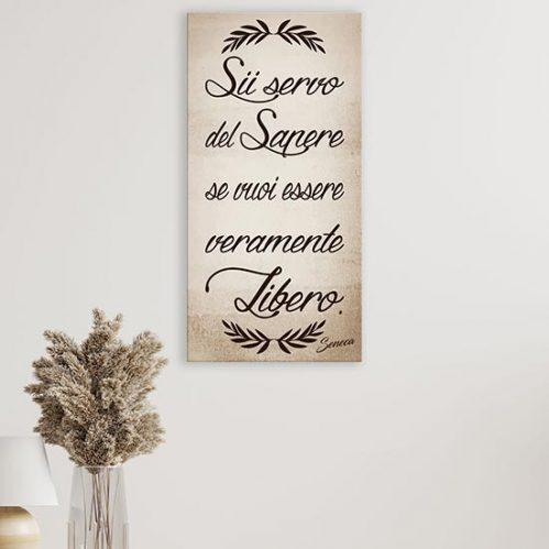 Quadro con frase di Seneca su tela, stampa con scritta